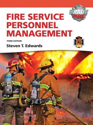 Fire Service Personnel Management By Edwards, Steven T.