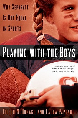 Playing With the Boys By Mcdonagh, Eileen/ Pappano, Laura