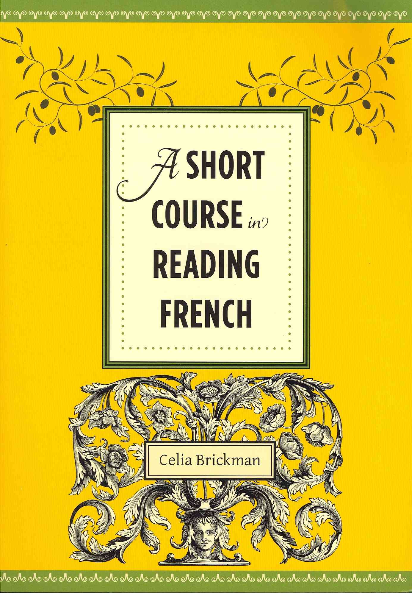 A Short Course in Reading French By Brickman, Celia