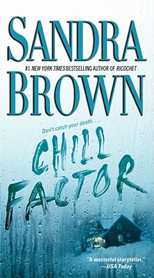 Chill Factor By Brown, Sandra