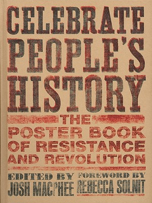 Celebrate People's History By MacPhee, Josh (EDT)/ Solnit, Rebecca (FRW)